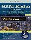 Ham Radio Study Guide : Manual for Technician Class, General Class, and Amateur Extra Class by Ham Radio Study Guide Team (2015, Paperback)