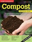 Home Gardener's Compost: Making and Using Garden, Potting, and Seeding Compost by David Squire (Paperback, 2015)
