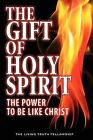The Gift of Holy Spirit, 4th Edition by II, John A Lynn, Mark H Graeser (Paperback / softback, 2011)