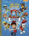 The Big Book of Paw Patrol by Golden Books (Hardback, 2014)