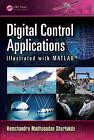 Digital Control Applications Illustrated with MATLAB by Hemchandra Madhusudan Shertukde (Hardback, 2015)