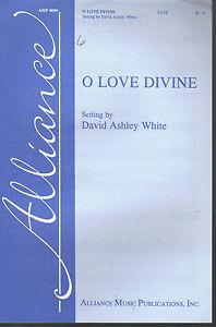 O-Love-Divine-Setting-by-David-Ashley-White-Sheet-Music-1995-SATB-a-cappella