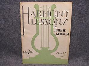 Harmony Lessons Instructional Music Book One By John W Schaum Vintage 1949 Gagner Une Grande Admiration Et On Fait Largement Confiance à La Maison Et à L'éTranger.
