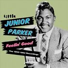 Feelin' Good: The 1952-1962 Recordings by Little Junior Parker (CD, Apr-2013, Hoo Doo Records)