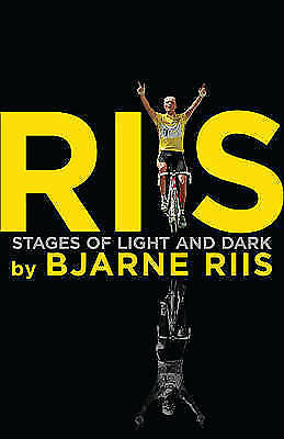 1 of 1 - Riis: Stages of Light and Dark by Bjarne Riis, Lars Steen Pedersen - New Book