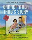 Grandfather Tang's Story by Ann Tompert (2015, Hardcover)