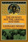 The Journey Not the Arrival Matters Vol. V : An Autobiography of the Years 1939 to 1969 by Leonard Woolf (1989, Paperback)