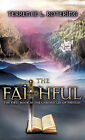 The Faithful by Terrence L Rotering (Hardback, 2010)