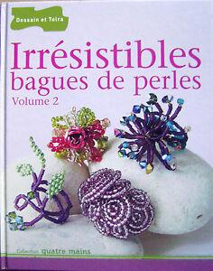 Livre Bagues de perles irrésistibles Volume 2  40 modèles /R19