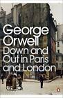 Down and Out in Paris and London by George Orwell (Paperback, 2001)