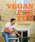 Vegan for Fun Modern Vegetarian Cuisine 9783954530113 by Attila Hildmann