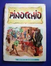 Pinocchio di Collodi - 1^ Ed. Boschi 1953