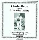 Memphis Highway Stomp by Charlie Burse/Charlie Burse & His Memphis Mudcats (CD, Aug-2009, Document (USA))