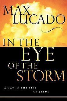 In the Eye of the Storm von Max Lucado | Buch | Zustand gut