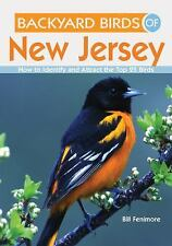 Backyard Birds of New Jersey: How to Identify and Attract the Top 25 Birds