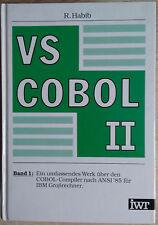 Raouf Habib: VS Cobol II Band 1 über Cobol-Compiler nach ANSI ´85 für IBM