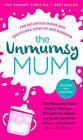 The Unmumsy Mum by The Unmumsy Mum (Hardback, 2016)