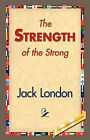 The Strength of the Strong by Jack London (Hardback, 2007)
