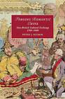 Forging Romantic China: Sino-British Cultural Exchange 1760-1840 by Peter J. Kitson (Paperback, 2016)