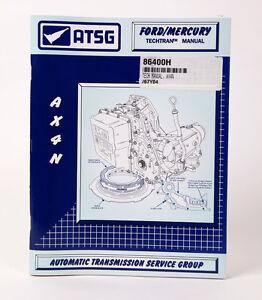 ax4n atsg transmission repair rebuild manual technical manual for rh ebay com AX4N Common Problems 4F50N Transmission Problems