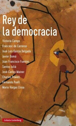 REY DE LA DEMOCRACIA. NUEVO. Envío URGENTE (IMOSVER)