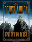 The Other Lands: Book Two of the Acacia Trilogy by David Anthony Durham (CD-Audio, 2009)
