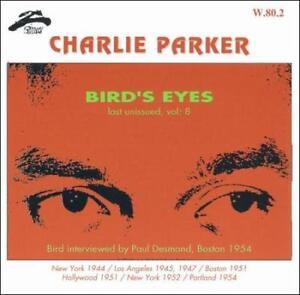 CHARLIE-PARKER-SAX-BIRD-039-S-EYES-LAST-UNISSUED-VOL-8-NEW-CD