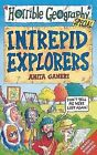 Intrepid Explorers by Anita Ganeri (Paperback, 2003)