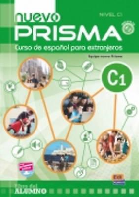 Nuevo Prisma C1. Student Book +CD by Nuevo Prisma Team|Gelabert, Maria Jose (Mix