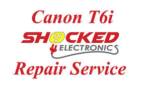 Canon T6i Repair Service - Impact / Water Damage WE CAN FIX IT !