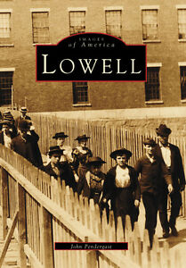 Lowell-Images-of-America-MA-Arcadia-Publishing