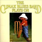 Plays On [Bonus Tracks] [Remastered] by Climax Blues Band (CD, Feb-2013, Esoteric Recordings)