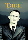 'Dirk': Deep Within The Mountains by Winona Phillips Donnally (Hardback, 2011)