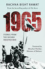 1965: Stories from the Second Indo-Pakistan War by Rachna Bisht Rawat (Paperback, 2015)
