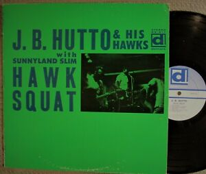 CHICAGO-BLUES-SLIDE-GUITAR-LP-JB-HUTTO-amp-THE-HAWKS-Hawk-Squat-DELMARK-1st-press