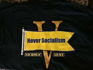 NEVER-SOCIALISM-T-SHIRT-SIZES-MEN-039-S-SM-to-5XL-Nichols-039-Live-Product-L-K