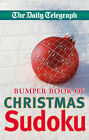Daily Telegraph  Bumper Christmas Sudoku by Telegraph Group Limited (Paperback, 2008)