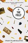 The Folly by Ivan Vladislavic (Paperback, 2015)