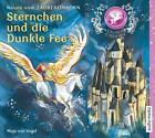 Zaubereinhorn - Sternchen und die Dunkle Fee von Maja Vogel (2014)