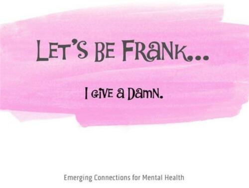 LET/'S BE FRANK ~ Mental Health Support Cards// Note Cards ~ The RECOVERY Series