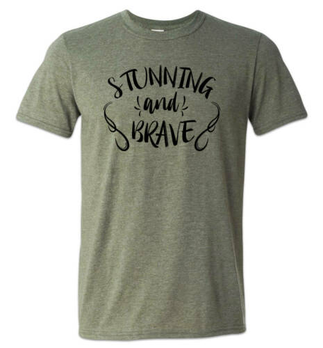 Stunning and Brave Shirt Sarcastic Humor PC Culture Meme South Park Snowflake