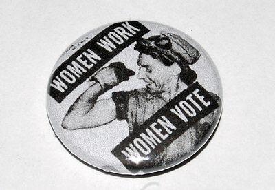 """""""WOMEN WORK WOMEN VOTE"""" ROSIE THE RIVETER 25MM / 1 INCH BUTTON BADGE FEMINIST"""