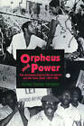 Orpheus and Power: The  Movimento Negro  of Rio De Janeiro and Sao Paulo, Brazil 1945-1988 by Michael George Hanchard (Paperback, 1998)