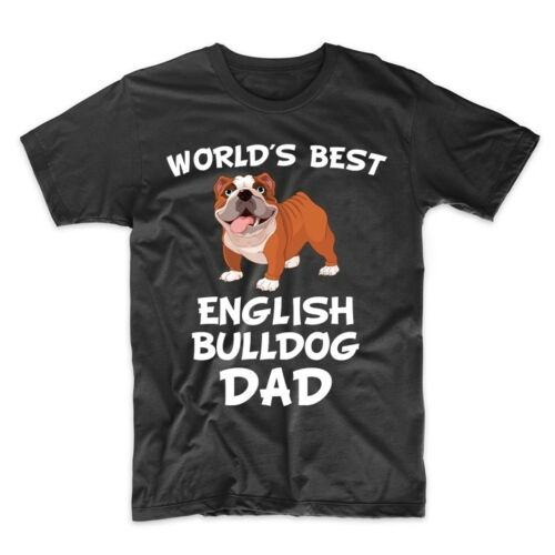 World/'s Best English Bulldog Dad Dog Owner T-Shirt