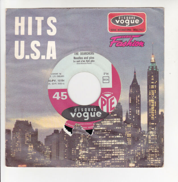 The SEARCHERS Vinyl 45T 7 NEEDLES AND PINS -SATURDAY NIGHT OUT -VOGUE 15184 RARE
