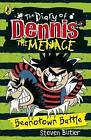 The Diary of Dennis the Menace: Beanotown Battle (Book 2) by Steven Butler (Paperback, 2014)