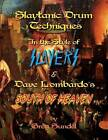 Slaytanic Drum Techniques in the Style of: Slayer's & Dave Lombardo's South of Heaven by Greg Sundel (Paperback / softback, 2014)
