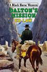 Dalton's Mission Ed Law by Ed Law (Hardback, 2009)