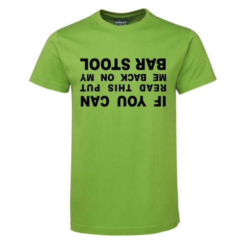 IF YOU CAN READ THIS PUT ME BACK ON MY BAR STOOL T-SHIRT SHIRT ST PATRICKS DAY