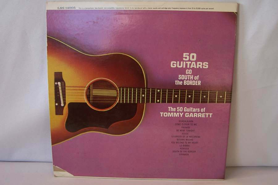 50 Guitars Of Tommy Garrett The Go South Of The Border